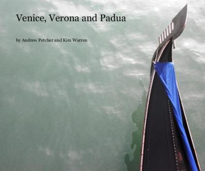 Venive, Verona and Padua